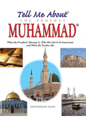 Tell Me About the Prophet Muhammad (HARDCOVER)