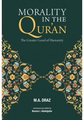 Morality in the Qur'an: The Greater Good of Humanity
