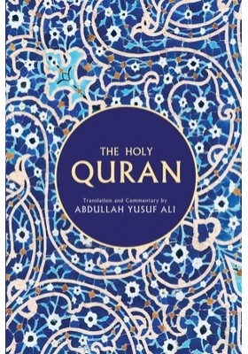 The Holy Quran: Text, Translation and Commentary
