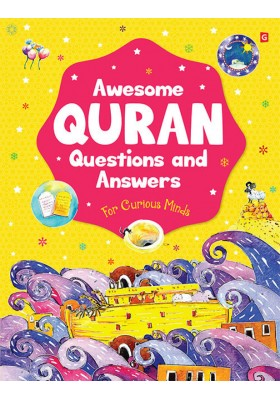 Awesome Quran Questions And Answers For Curious Minds (SOFTCOVER)