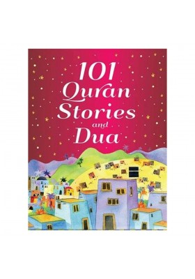 101 Quran Stories and Dua (SOFTCOVER)
