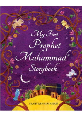 My First Prophet Muhammad Storybook (HARDCOVER)