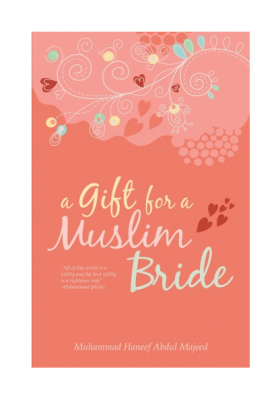 A Gift for a Muslim Bride (SOFTCOVER)